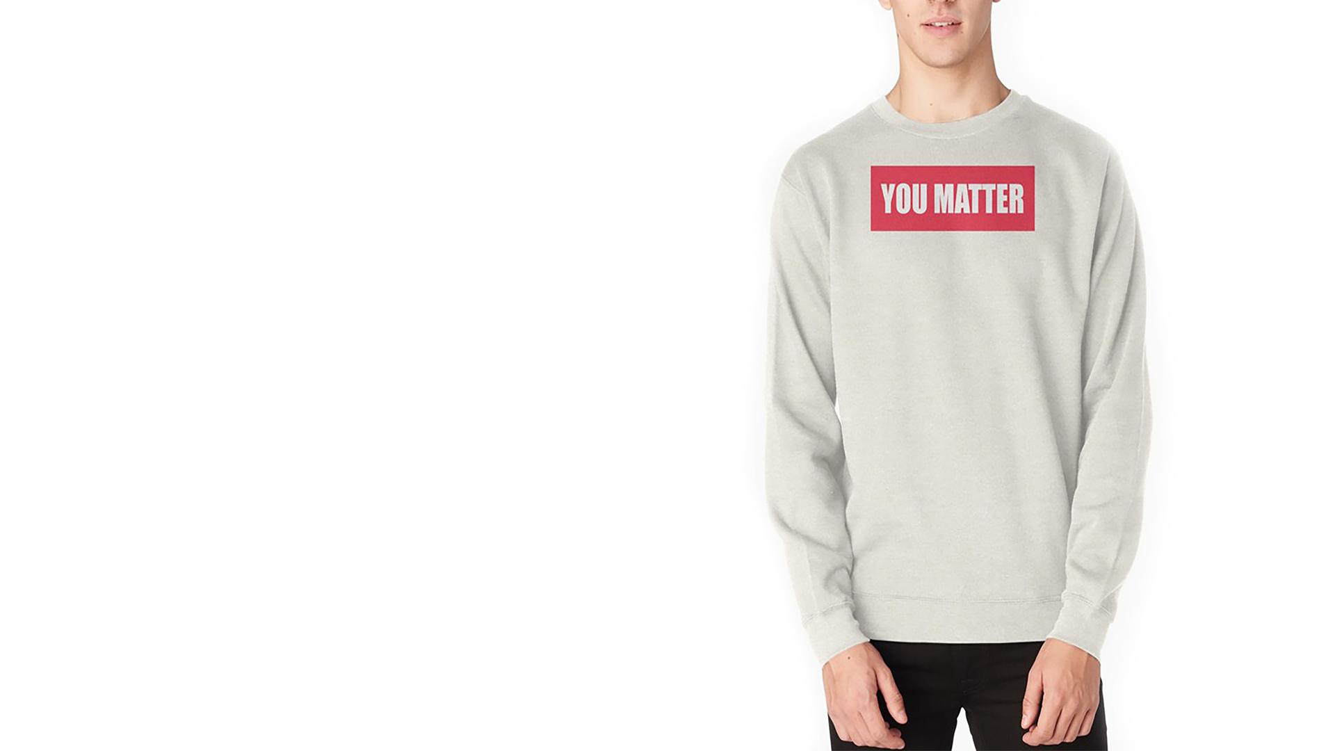 You Matter Sweatshirt - 5 After Midnight - Up In Here